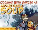 Cooking With Danger, Issue #2 Thumbnail