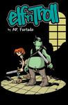 Elf `n Troll Volume 1, Issue #1 Thumbnail