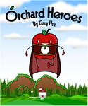 Orchard Heroes Volume 1 Thumbnail
